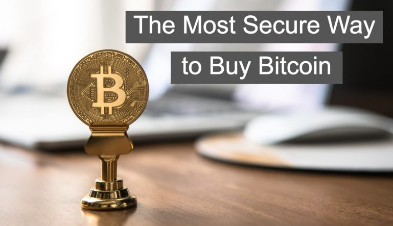 most secure way to buy bitcoin